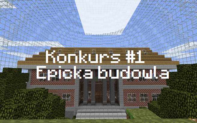 Minecraft epicka budowla